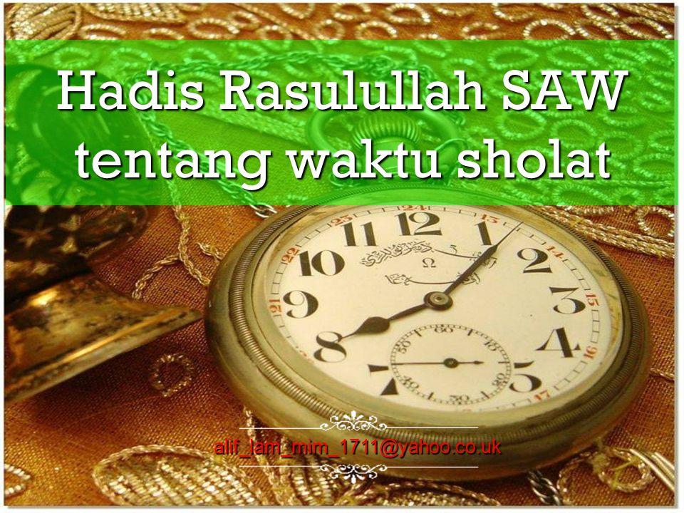 Hadis Rasulullah SAW tentang waktu sholat