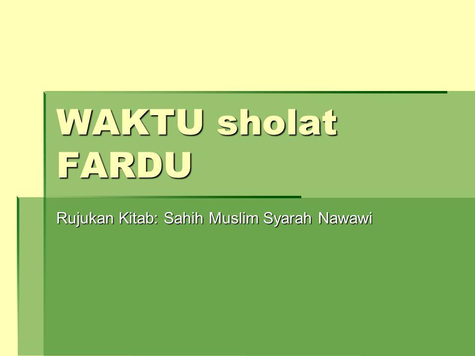 Rujukan Kitab: Sahih Muslim Syarah Nawawi