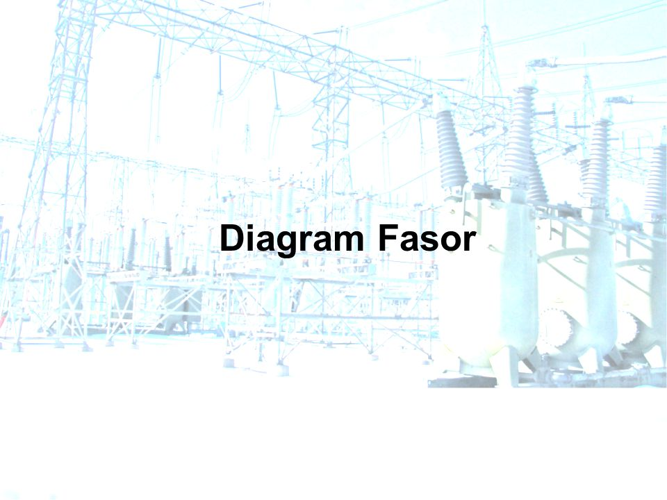 Diagram Fasor