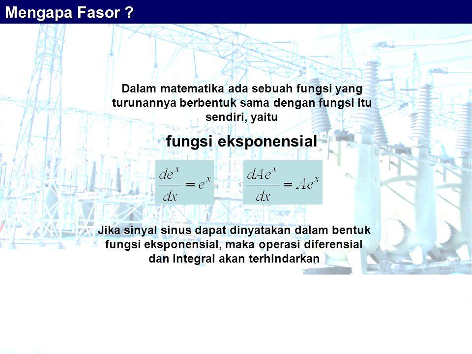Mengapa Fasor fungsi eksponensial