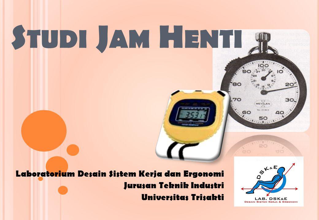 Studi Jam Henti Laboratorium Desain Sistem Kerja dan Ergonomi