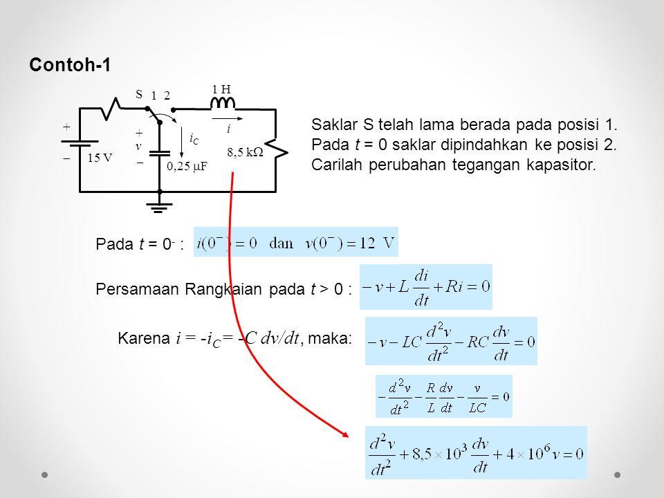 Contoh-1 + v.  iC. 0,25 F. 15 V. 8,5 k i. 1 H. S. 1 2.