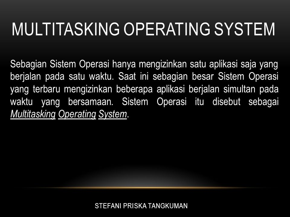 Multitasking operating system