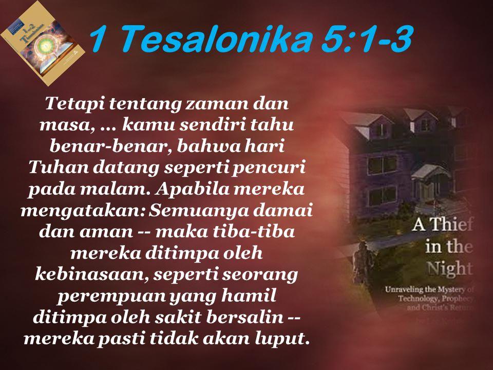 1 Tesalonika 5:1-3