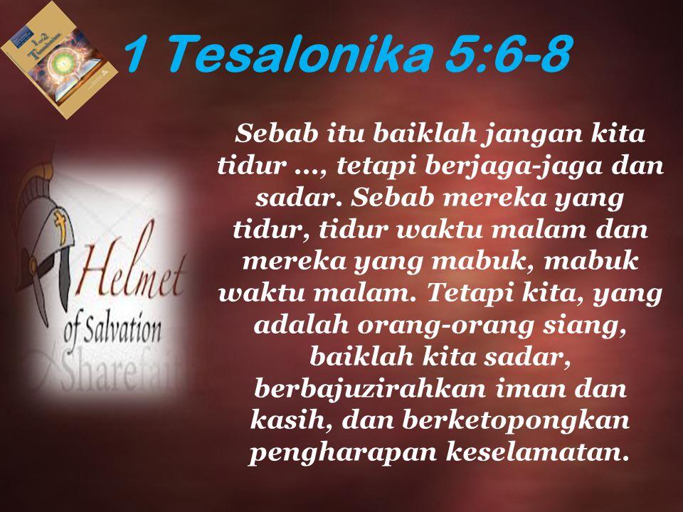 1 Tesalonika 5:6-8