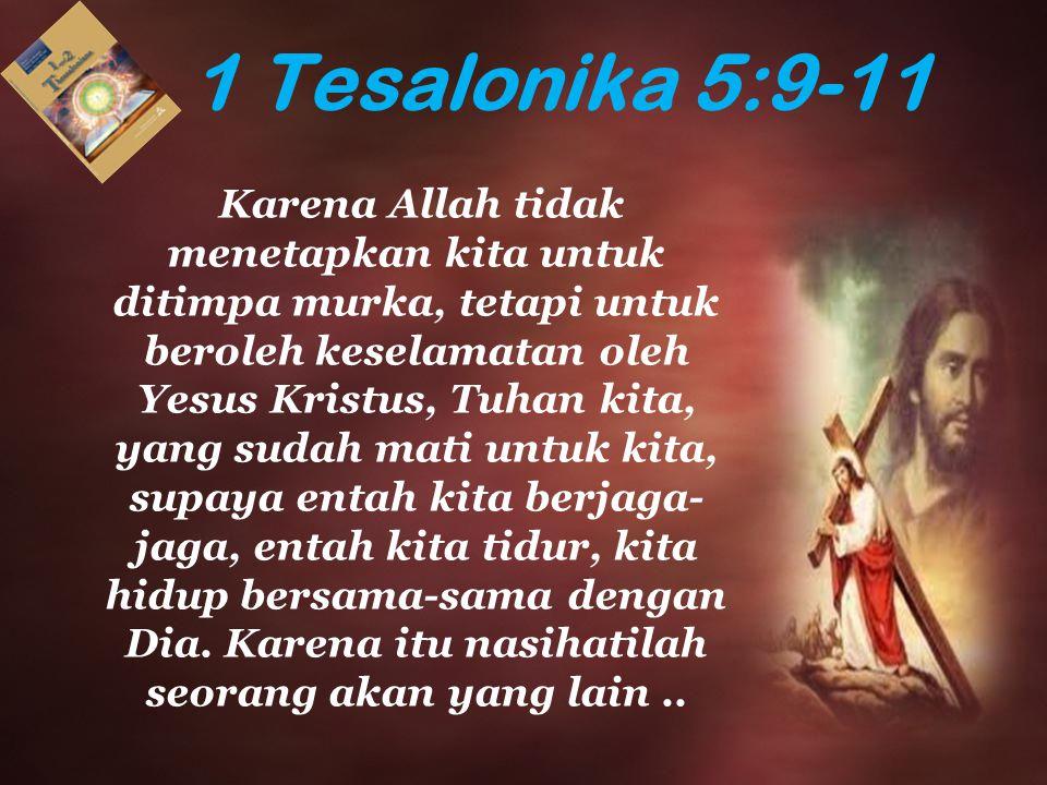 1 Tesalonika 5:9-11