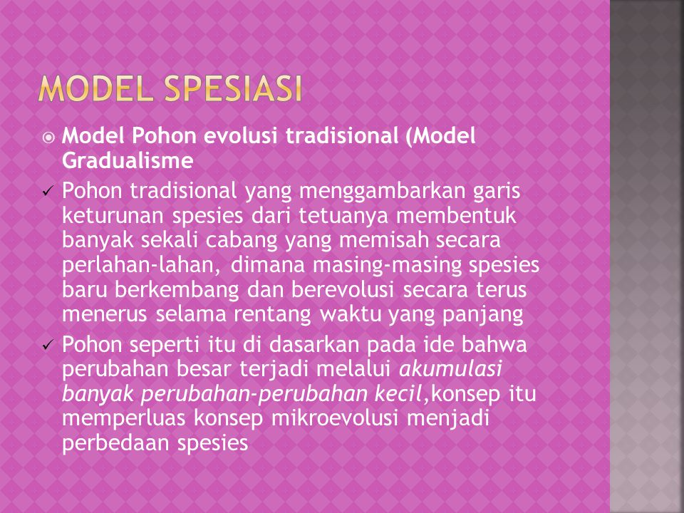 Model spesiasi Model Pohon evolusi tradisional (Model Gradualisme
