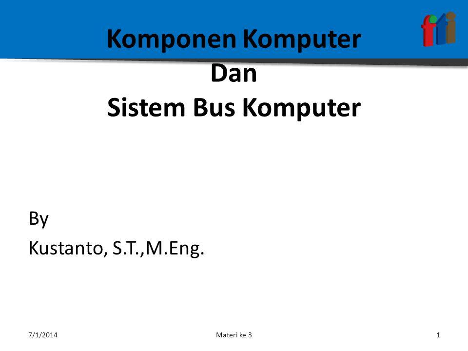 Komponen Komputer Dan Sistem Bus Komputer