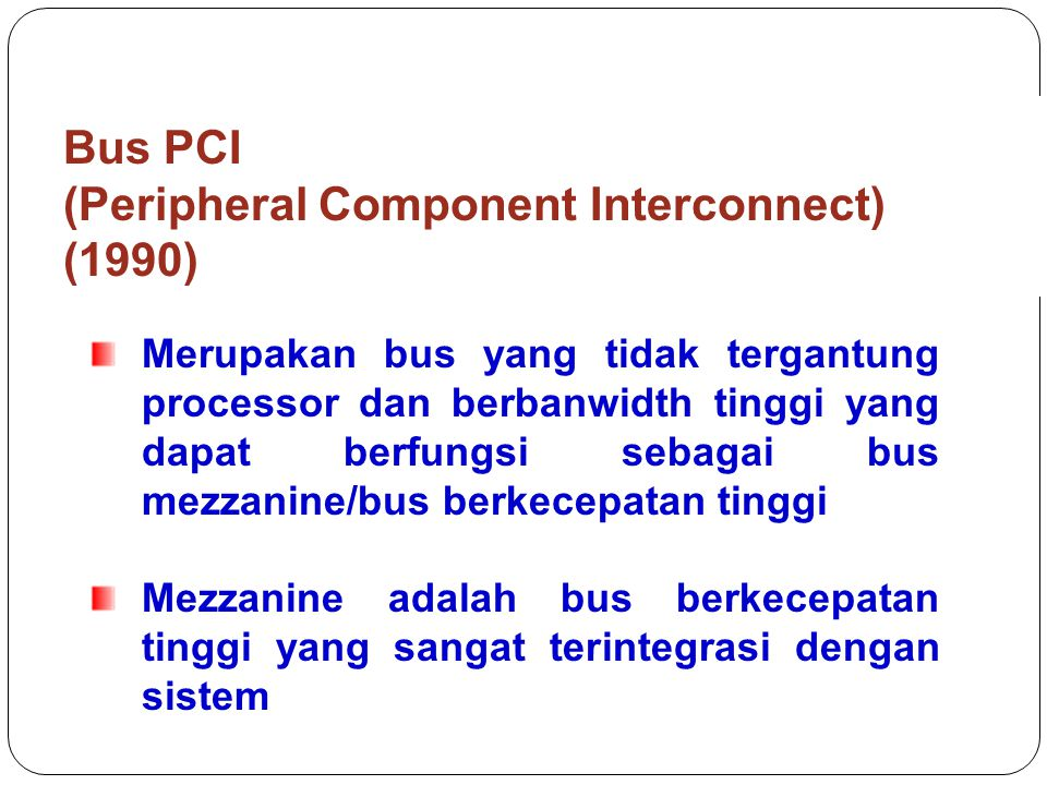Bus PCI (Peripheral Component Interconnect) (1990)