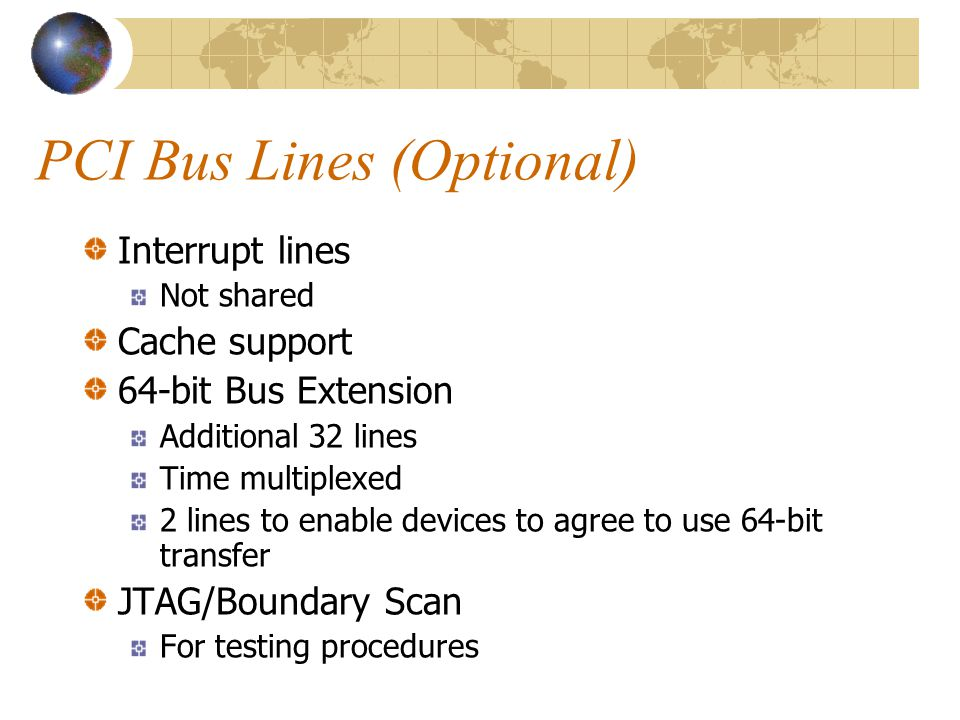 PCI Bus Lines (Optional)