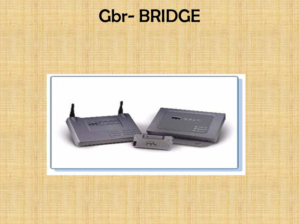 Gbr- BRIDGE