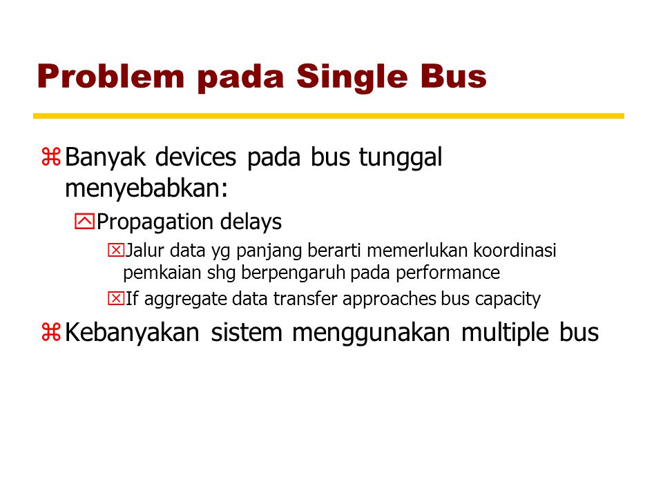 Problem pada Single Bus