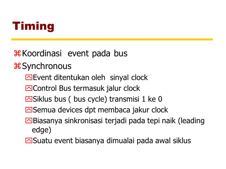 Timing Koordinasi event pada bus Synchronous