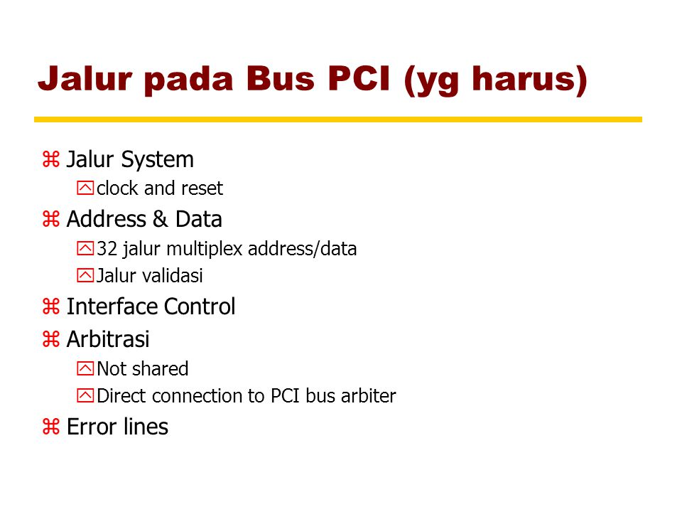 Jalur pada Bus PCI (yg harus)