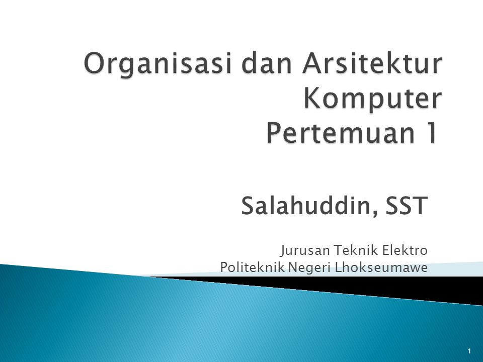 Organisasi dan Arsitektur Komputer Pertemuan 1