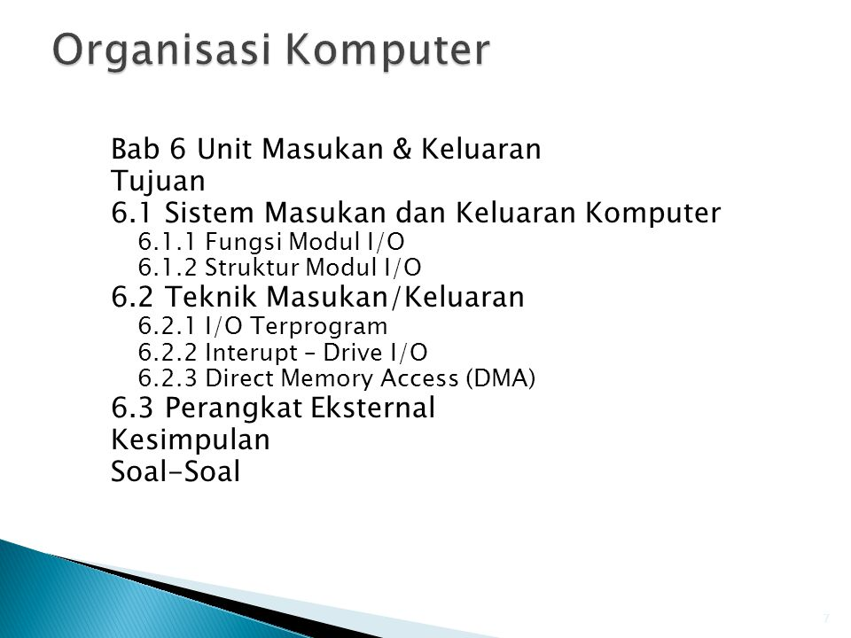 Organisasi Komputer Bab 6 Unit Masukan & Keluaran Tujuan