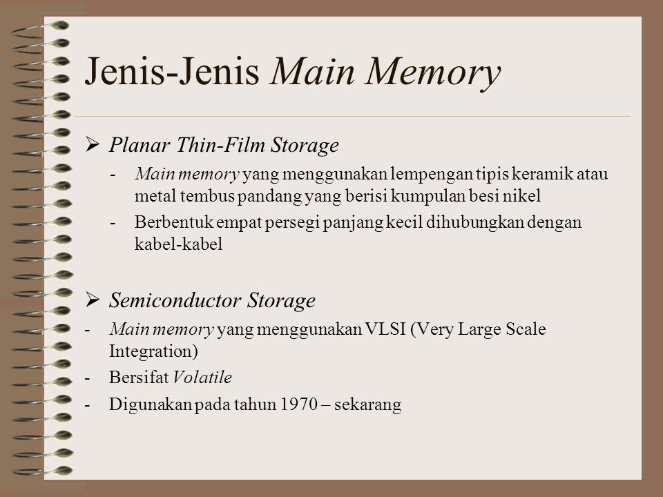 Jenis-Jenis Main Memory
