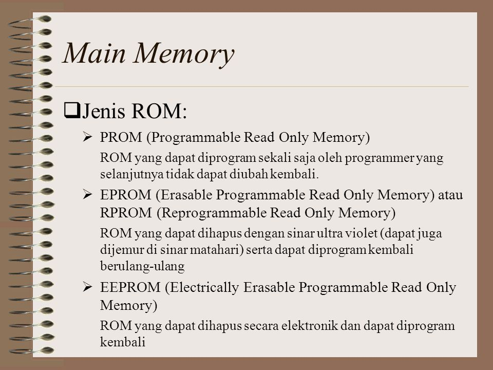 Main Memory Jenis ROM: PROM (Programmable Read Only Memory)