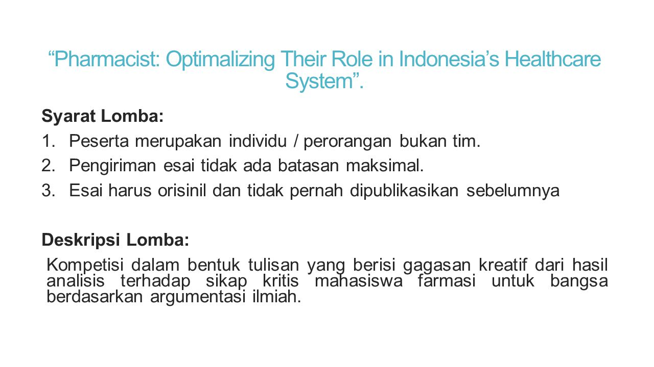 Pharmacist: Optimalizing Their Role in Indonesia's Healthcare System .
