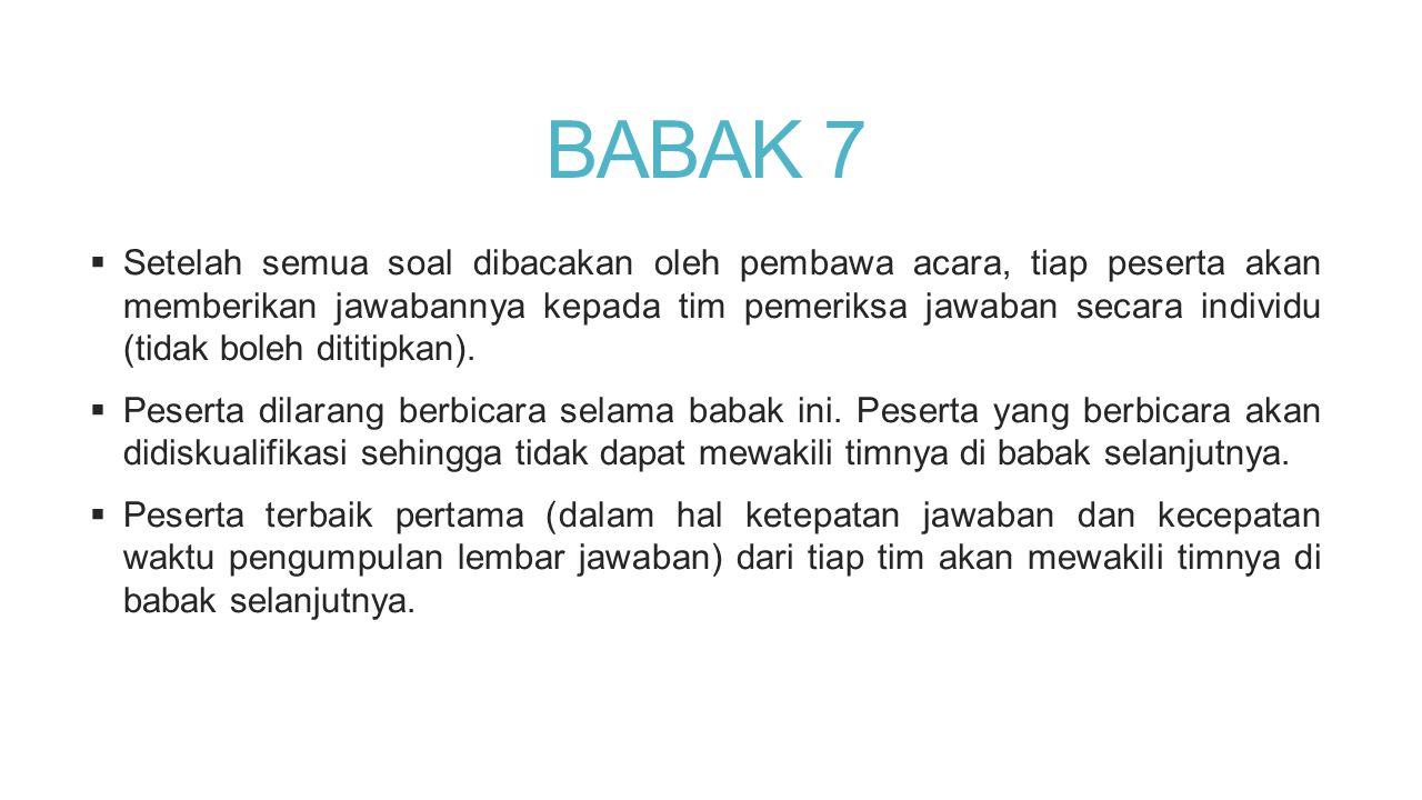 BABAK 7