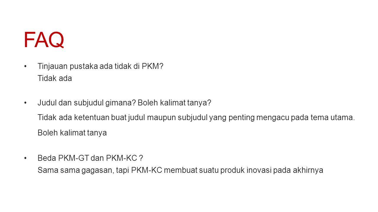 FAQ Tinjauan pustaka ada tidak di PKM Tidak ada