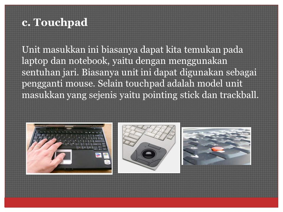 c. Touchpad
