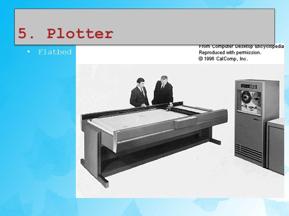 5. Plotter Flatbed