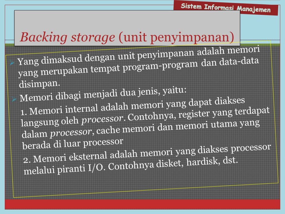 Backing storage (unit penyimpanan)
