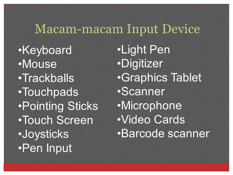 Macam-macam Input Device