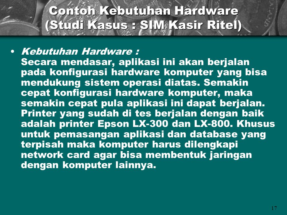 Contoh Kebutuhan Hardware (Studi Kasus : SIM Kasir Ritel)