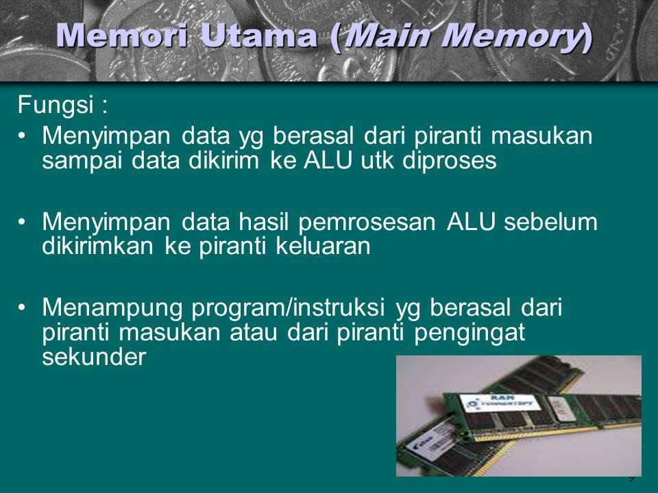 Memori Utama (Main Memory)