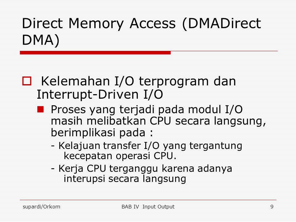 Direct Memory Access (DMADirect DMA)