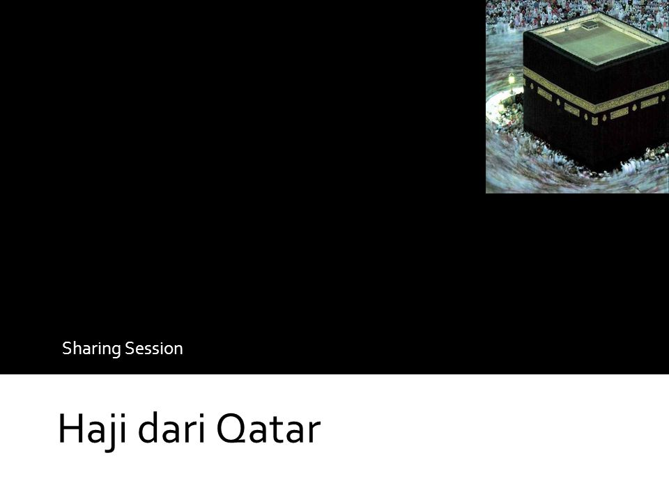 Sharing Session Haji dari Qatar