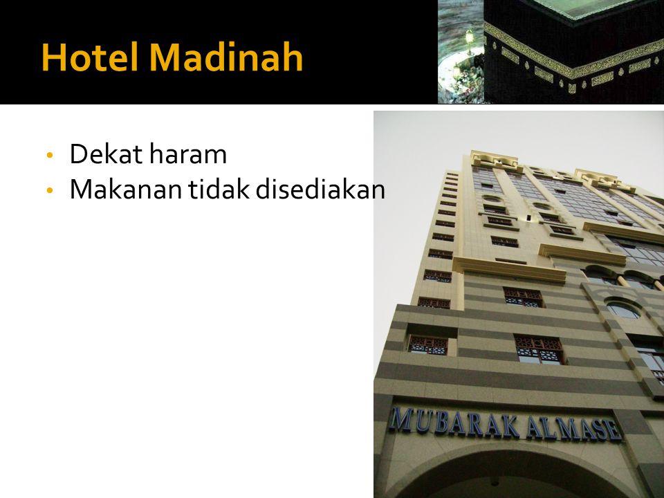 Hotel Madinah Dekat haram Makanan tidak disediakan