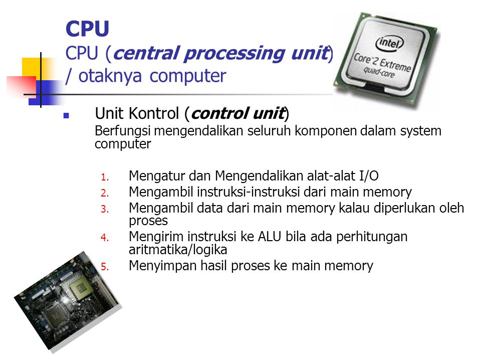 CPU CPU (central processing unit) / otaknya computer