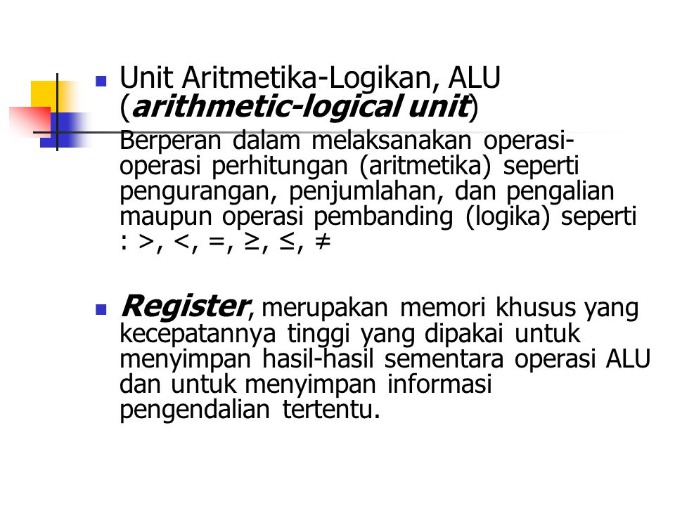 Unit Aritmetika-Logikan, ALU (arithmetic-logical unit)