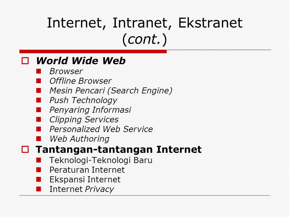 Internet, Intranet, Ekstranet (cont.)