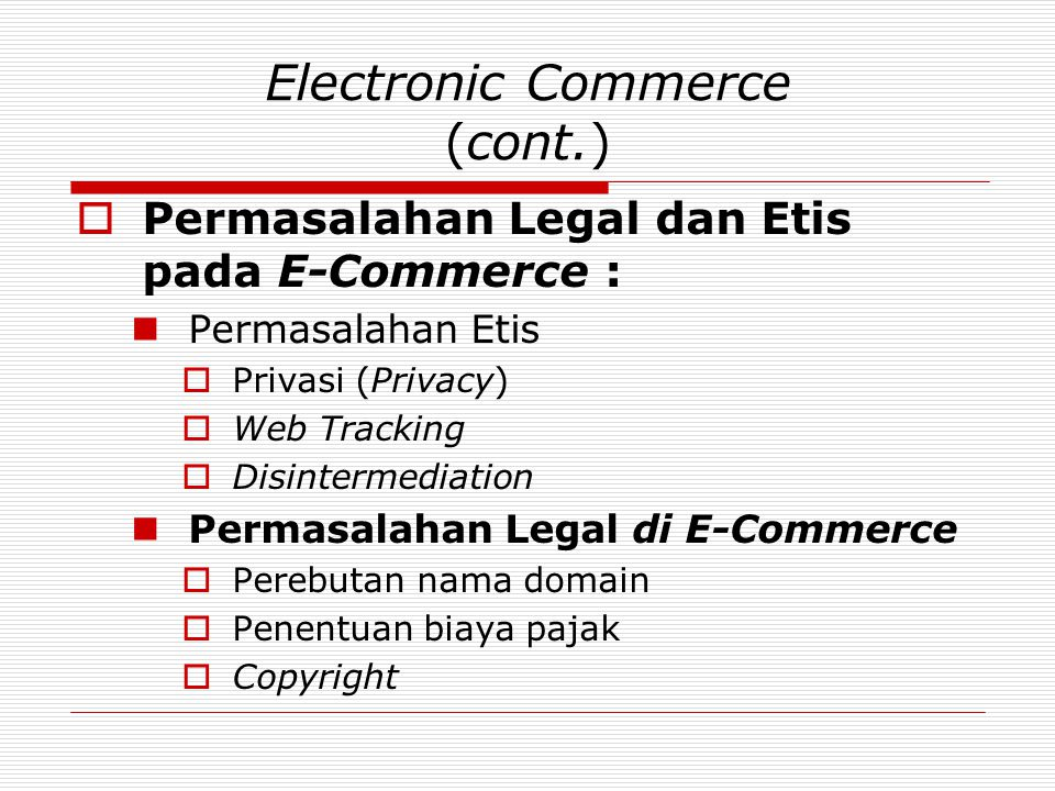 Electronic Commerce (cont.)