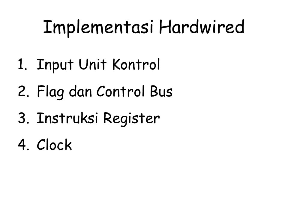 Implementasi Hardwired