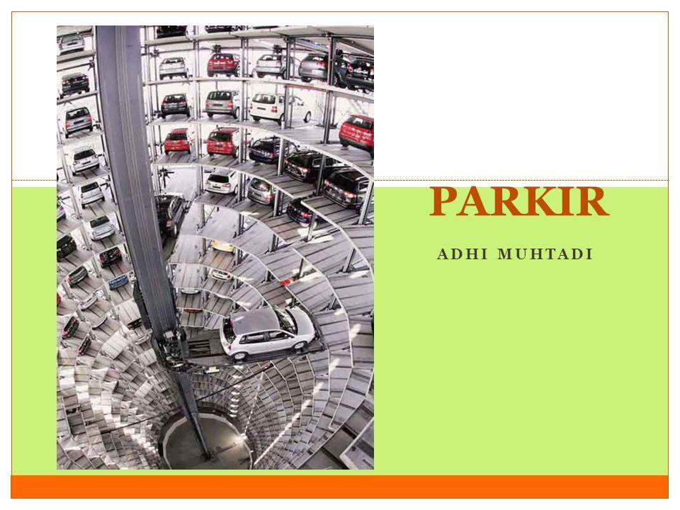 adhi.muhtadi@narotama.ac.id PARKIR Adhi Muhtadi