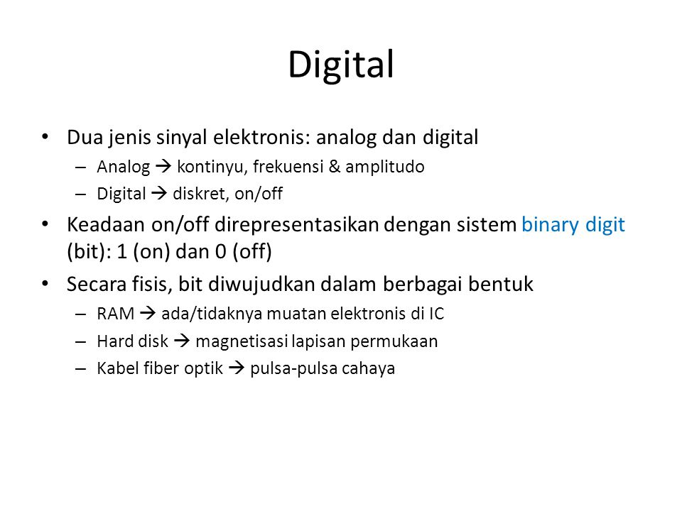 Digital Dua jenis sinyal elektronis: analog dan digital