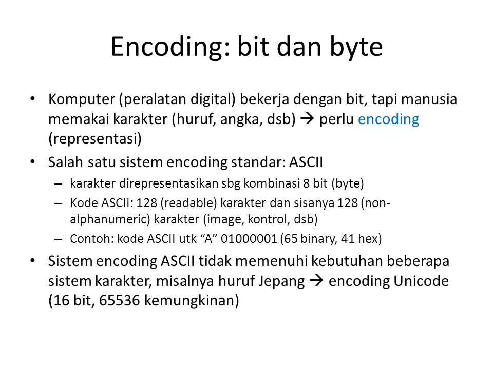 Encoding: bit dan byte