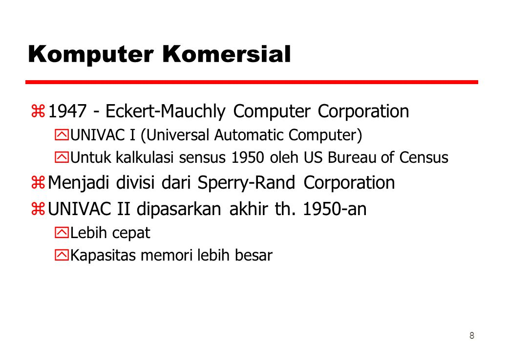Komputer Komersial 1947 - Eckert-Mauchly Computer Corporation
