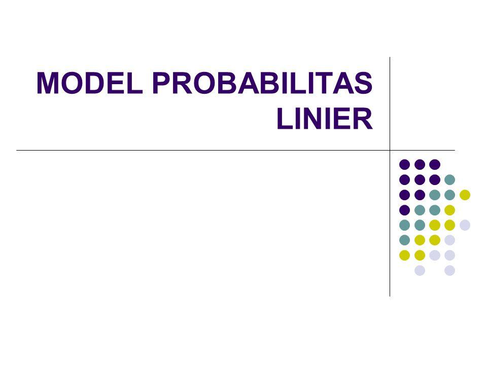 MODEL PROBABILITAS LINIER