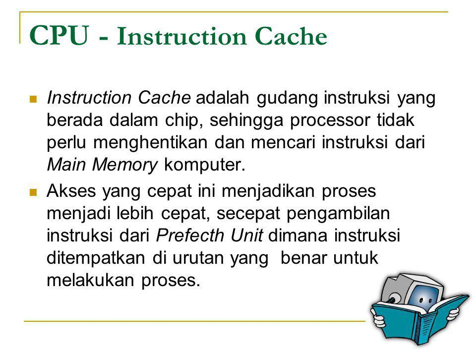 CPU - Instruction Cache