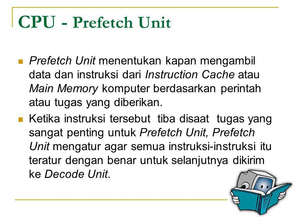 CPU - Prefetch Unit