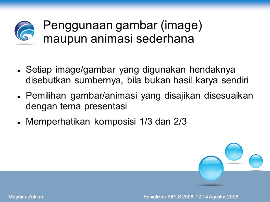 Penggunaan gambar (image) maupun animasi sederhana