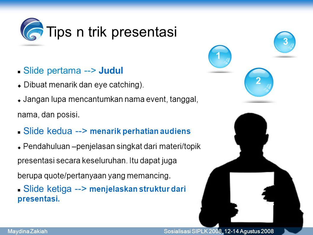 Tips n trik presentasi 3 1 Slide pertama --> Judul 2