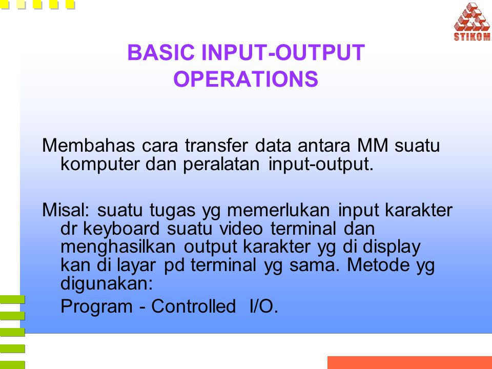 BASIC INPUT-OUTPUT OPERATIONS