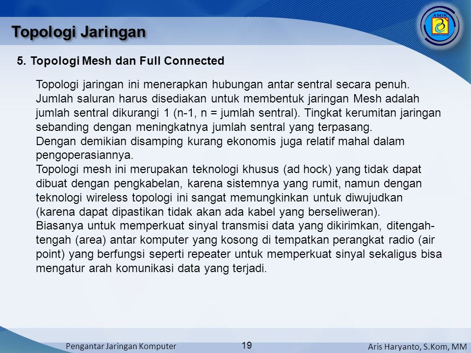 Topologi Jaringan 5. Topologi Mesh dan Full Connected